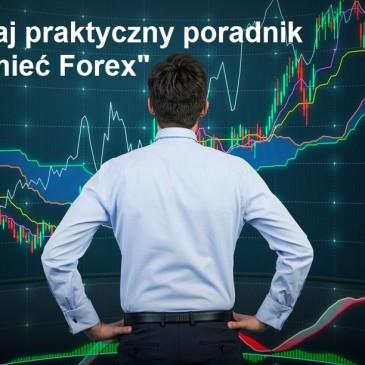 """Poradnik """"Zrozumieć Forex"""""""